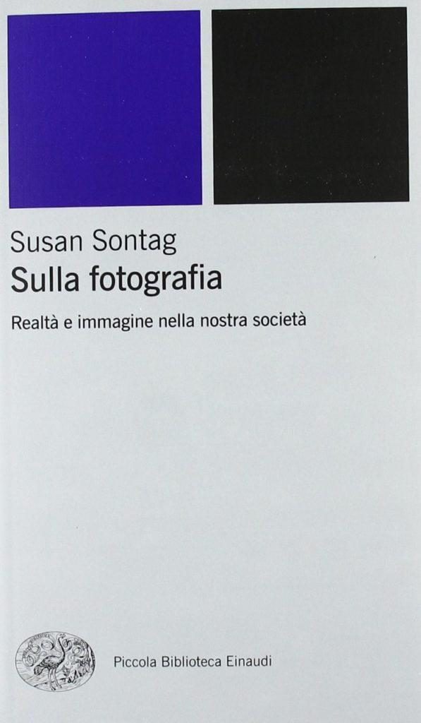 Susan Sontag - Sulla fotografia