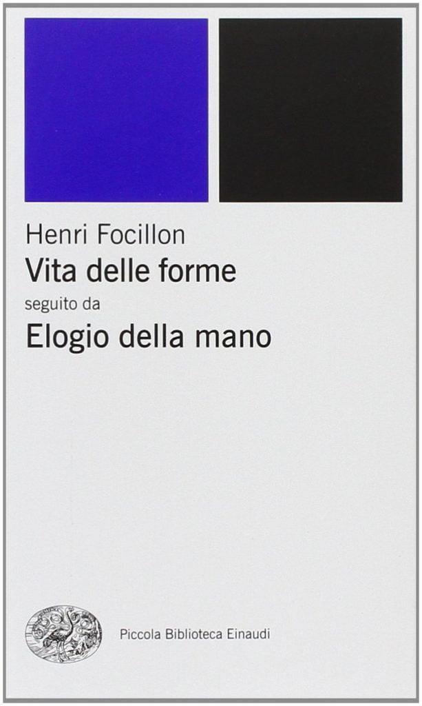 Henri Focillon Vita delle Forme